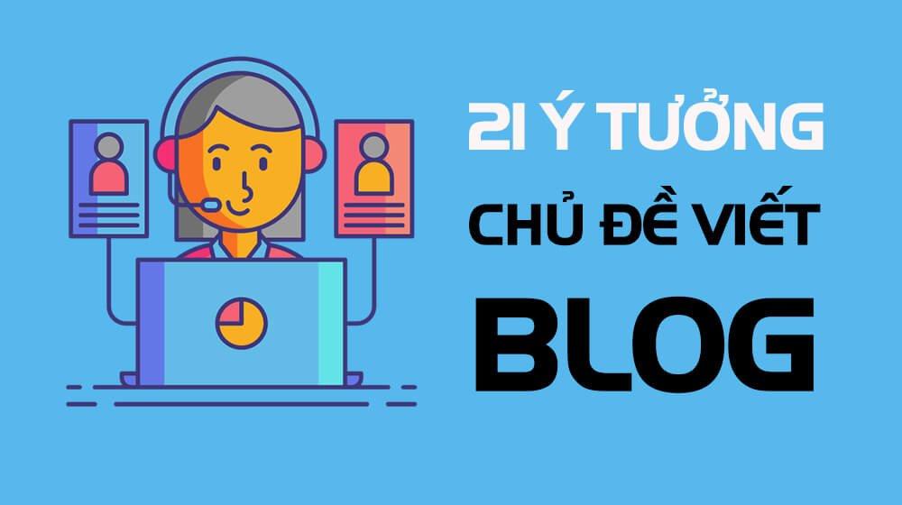 y-tuong-chu-de-blog-pho-bien