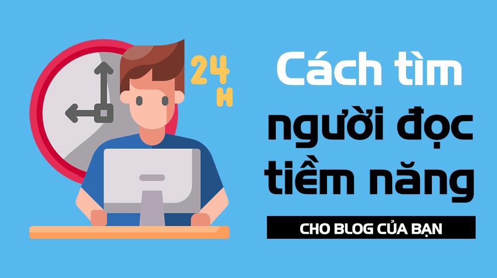 cách tìm người đọc tiềm năng cho blog